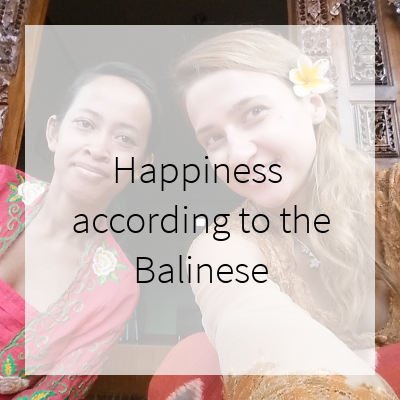 Happiness according to the Balinese